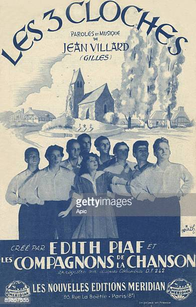 Coverage of the score The three bells lyrics and music by JeanVillard created by Edith Piaf and the Compagnons de la Chanson new editions Meridian...