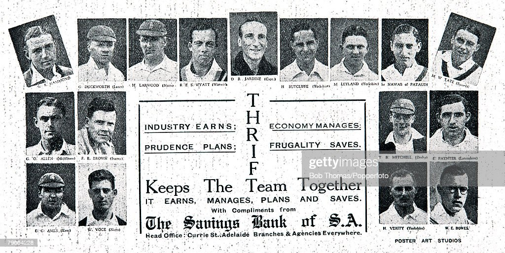 """Cricket, 1932-33, The MCC """"Bodyline"""" Tour of Australia, An advertising poster issued by the Savings Bank of South Australia featuring the MCC touring party under their captain Douglas Jardine, The slogan is """"Thrift keeps the team together"""", Among others,  : News Photo"""