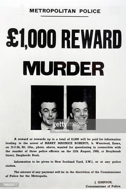 September 1966, A 1000 pound reward and wanted poster for robber Harry Roberts issued in the chase for the criminal, Harry Roberts and his two...
