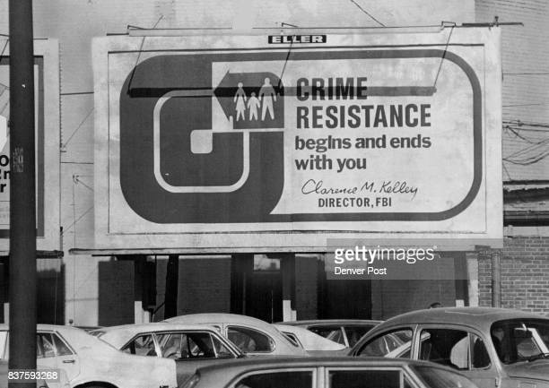 """Crime Resistance Begins And Ends With You"""" For the first time, the FBI his taken to outdoor advertising billboards to urge citizens to ,think and act..."""