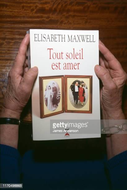 L'écrivaine Elisabeth Maxwell veuve de Robert Maxwell sort un livre autobiographique Tout soleil est amer Elle y raconte sa vie avec Robert Maxwell