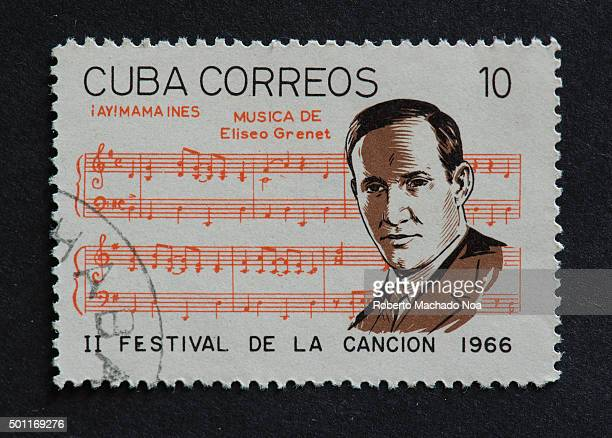 Cuban 1966 stamp on Iay Mama Ines by Eliseo Grenet Stamp commemorating second Festival de la Cancion of 1966 Eliseo Grenet Sanchez was a Cuban...
