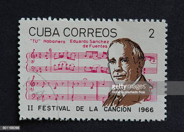 Cuban 1966 stamp on Tu Habanera by Eduardo Sanchez de Fuentes Stamp commemorating second Festival de la Cancion of 1966 Eduardo Sanchez de Fuentes...