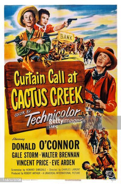 Curtain Call At Cactus Creek, poster, poster art, top l-r: Donald O'Connor, Gale Storm, right: Walter Brennan, 1950.