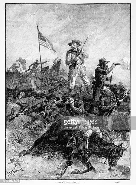 Custer's Last Stand General George Armstrong Custer at the Battle of Little Big Horn June 25 1876