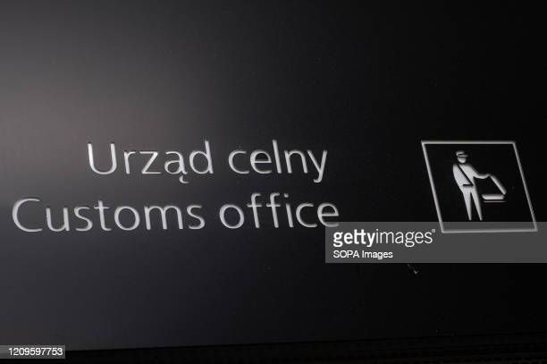 A customs office sign seen at the Gdansk Lech Walesa Airport