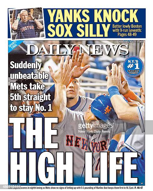Daily News back page August 5 Headline Suddenly unbeatable Mets take 5th straight to stay No 1 THE HIGH LIFE Juan Lagares scores in eighth inning as...