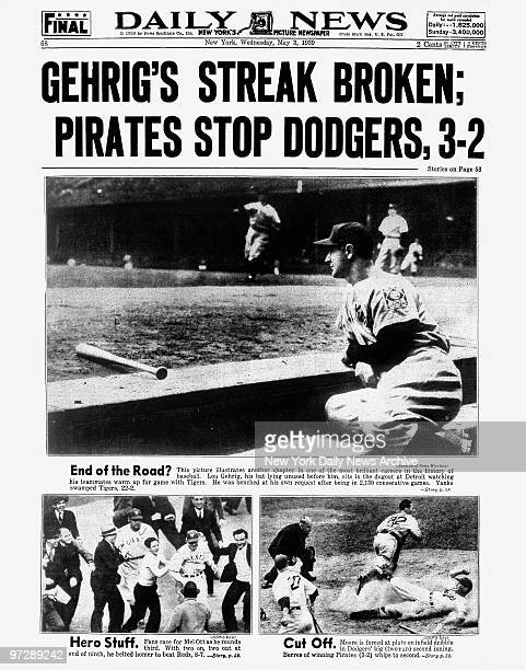 Daily News back page dated May 3 Headlines Gehrig's Streak Broken Pirates Stop Dodgers 32' story on Lou Gehrig ending streak of 2131 games with the...