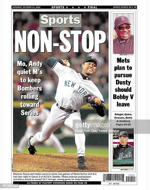 Daily News back page dated Oct 14 Headlines NONSTOP Mo Andy quiet M's to keep Bombers rolling toward Series Mariano Rivera and Yanks move to within...