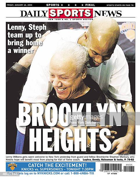Daily News back page January 16 Headline Lenny Steph teamup to bring home a winner BROOKLYN HEIGHTS Lenny Wilkens gets warm welcome to New York...