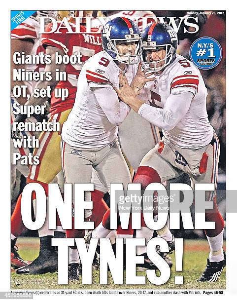 Daily News back page January 23 Headline ONE MORE TYNES Giants boot Niners in OT set up Super rematch with Pats New York Giants defeat San Francisco...