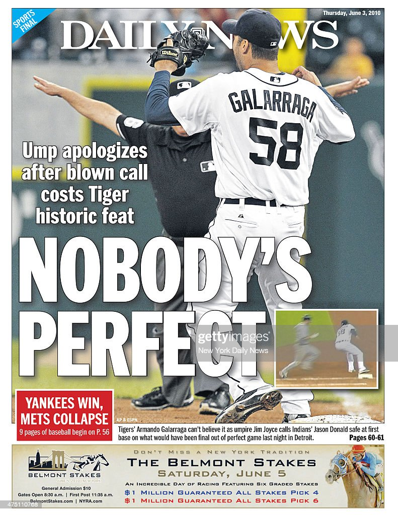 Daily News back page June 3 Headline: NOBODY'S PERFECT, Ump