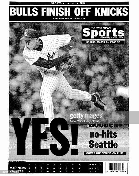 Daily News back page May 15 Headline YES Gooden nohits Seattle Dwight Gooden