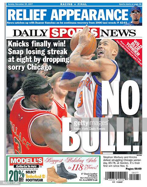 Daily News back page Novemer 25 Headline NO BULL Knicks finally win Snap losing streak at eight by dropping sorry Chicago Stephon Marbury and Knicks...