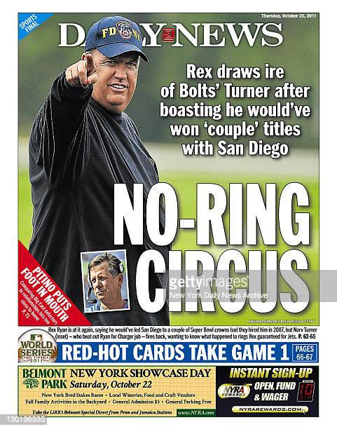 Daily News Back Page October 20 Headline NORING CIRCUS Rex draws ire of Bolts' Turner after boasting he would've won 'couple' titles with San Diego...