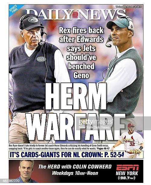 Daily News Back page October 8 Headline Rex fires back after Edwards says Jets should've benched Geno HERM WARFARE Rex Ryan doesn't take kindly to...