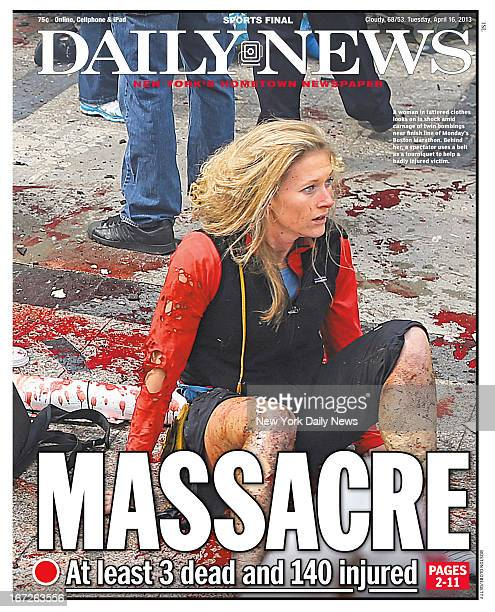 Daily News front page April 16 Headline MASSACRE At least 3 dead and 140 injured A woman in tattered clothes looks on in shock amid carnage of twin...