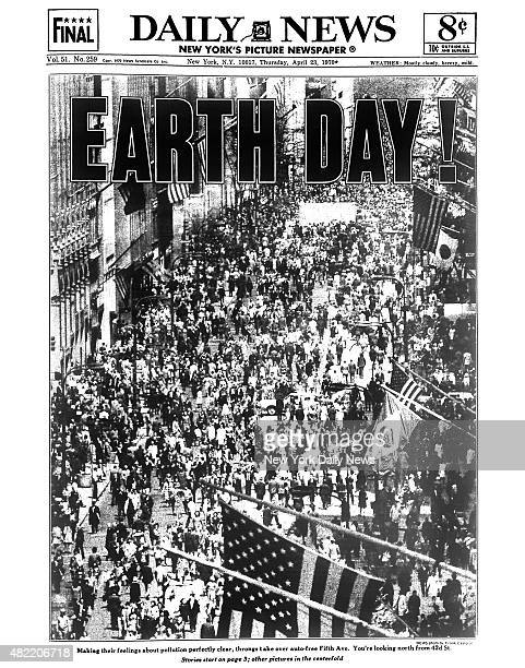 Daily News front page April 23 Headline EARTH DAY Making their feelings about pollution perfectly clear throngs take over autofree Fifth Ave You're...