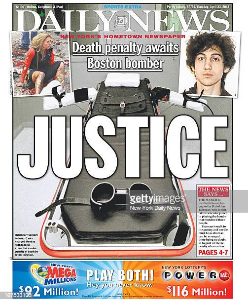 Daily News front page April 23 Headline JUSTICE Deaths penalty awaits Boston bomber Dzhokhar Tsarnaev was charged Monday with federal crime that...