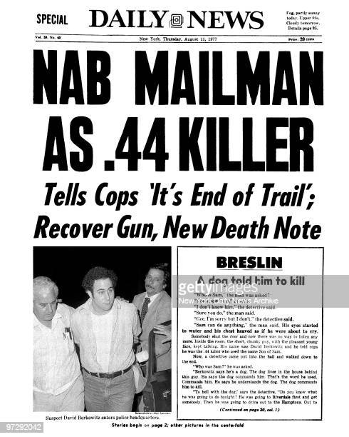 Daily News Front page August 11 Headline NAB MAILMAN AS 44 KILLER Tells Cops 'It's End of Trail' Recover Gun New Death Note Suspect David Berkowitz...