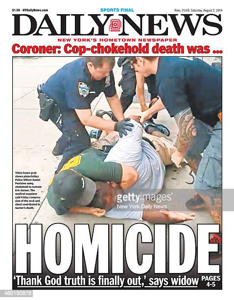 Daily News front page August 2 Headline HOMICIDE 'Thanks God truth is finally out' says widow Video frame grab shows plainclothes Police Officer...