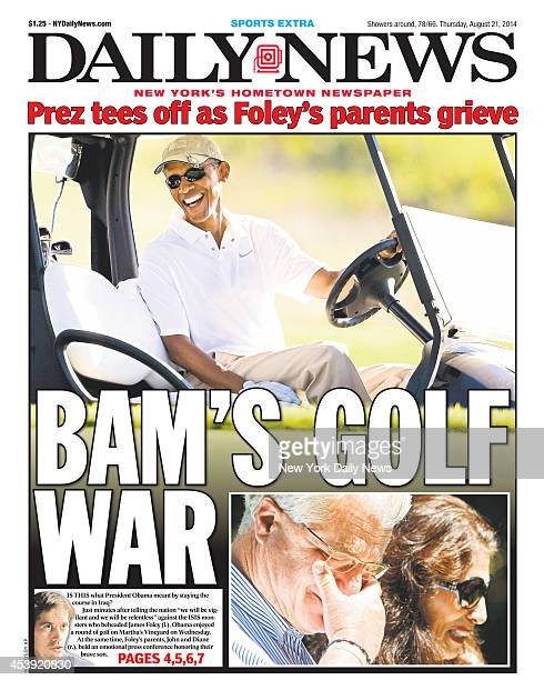 Daily News front page August 21 Headline Prez tees off as Foley's parents grieve BAM'S GOLF WAR Pres Barack Obama John and Diane Foley
