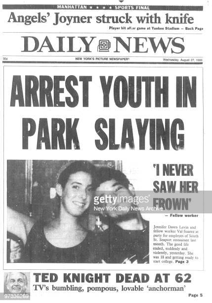 Daily News front page August 27 Headline ARREST YOUTH IN PARK SLAYING about the murder of Jennifer Levin by Robert Chambers reading