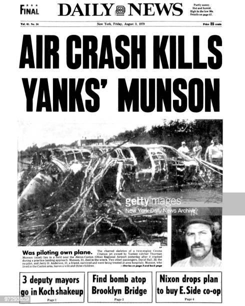 Daily News front page August 3 Headline: Air Crash Kills Yanks' Munson, News headline about the death of Thurman Munson