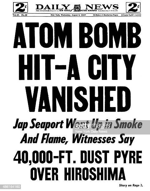 Daily News front page August 8 Headline ATOM BOMB HITA CITY VANISHED Jap Seaport Went Up in Smoke And Flame Whitnesses Say 40000FT> DUST PYRE OVER...