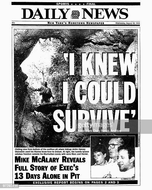 Daily News front page dated Aug 18 Headlines 'I KNEW I COULD SURVIVE' Chilling view from bottom of the earthen pit where kidnap victim Harvey...