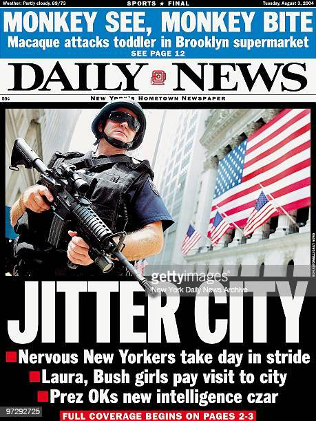 Daily News front page dated August 3 Headline JITTER CITY Nervous New Yorkers take day in strike Laura Bush girls pay visit to city Prez OKs new...