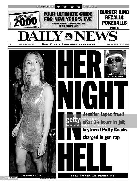 Daily News front page dated Dec 28 Headline HER NIGHT IN HELL Jennifer Lopez freed after 14 hours in jail boyfriend Puffy Combs charged in gun rap