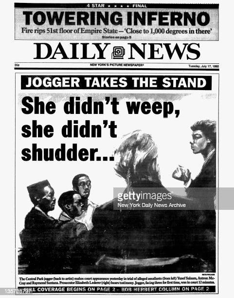 Daily News front page dated July 17 1990 Jogger Takes The Stand She didn't weep she didn't shudder The Central Park jogger makes court appearance...