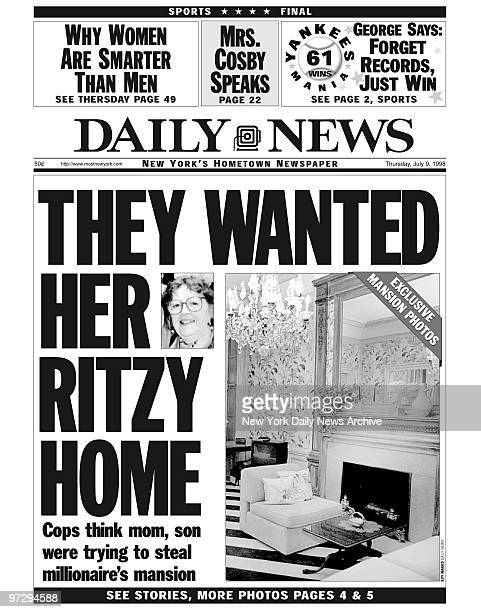 Daily News front page dated July 9 Headline THEY WANTED HER RITZY HOME Cops think mom son were trying to steal millionaire's mansion Irene Silverman...