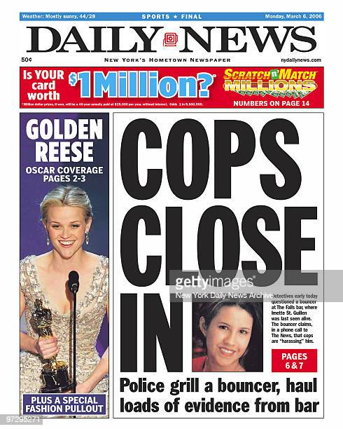 Daily News front page dated March 6 Headline COPS CLOSE IN Police grill a bounder haul loads of evidence from bar Detectives early today questioned a...