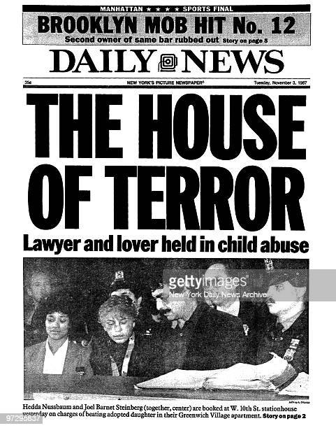 Daily News front page dated Nov 3 Headline THE HOUSE OF TERROR Lawyer and lover held in child abuse Hedda Nussbaum and Joel Barnet Steinberg are...