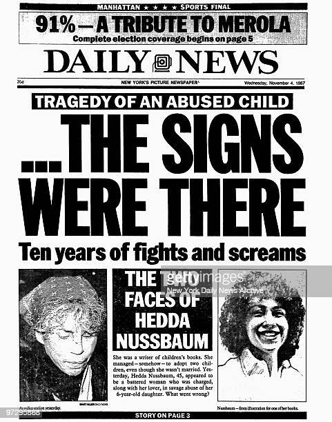 Daily News front page dated Nov 4 Headline Tragedy of an abused child THE SIGNS WERE THERE Ten years of fights and scream The two faces of Hedda...