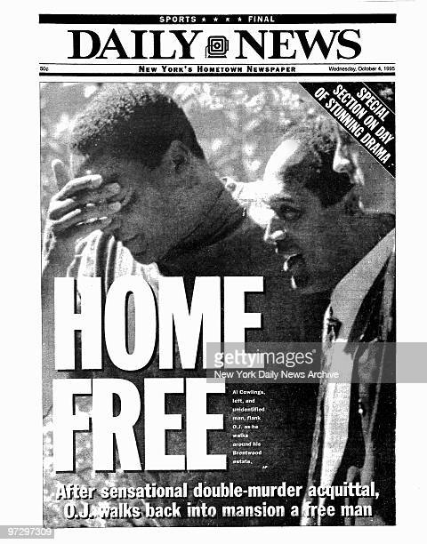 Daily News front page dated Oct. 4 Headlines: HOME FREE, After senational double-murder acquittal O.J. Walks back into mansion a free man., Al...
