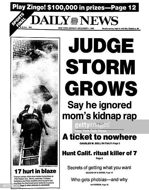Daily News front page December 1 Headline JUDGE STORM GROWS Say he ignored mom's kidnap rap 17 hurt in blaze Fireman carries victim down ladder...