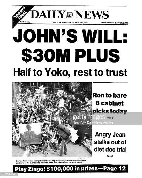 Daily News front page December 11 Headline JOHN'S WILL $30M PLUS Half to Yoko rest to trust Ron to bare 8 cabinet picks today Angry Jean stalks out...