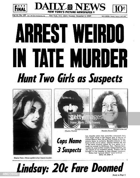 Daily News front page December 2 Headline ARREST WEIRDO IN TATE MURDER Hunt Two Girls as Suspects Cops Name Three SuspectLos Angeles police late...