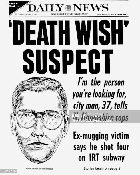 Daily News front page January 1 Headline 'DEATH WISH' SUSPECT I'm the person you're looking for city man tells N Hampshire cops Exmugging victim says...
