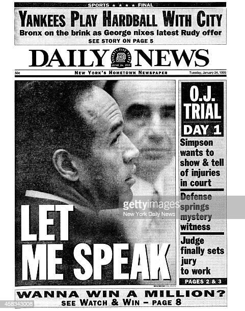 Daily News Front page January 24 Headline LET ME SPEAK OJ TRIAL DAY 1 OJ Simpson