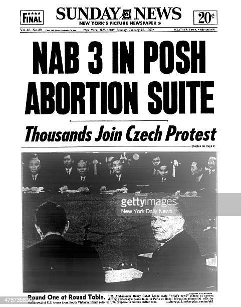 Daily News front page January 26 Headline NAB 3 IN POSH ABORTION SUITE Thousands Join Czech Protest Round One at Route Table US Ambassador Henry...