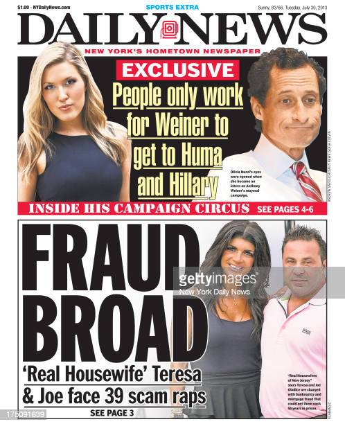 Daily News front page July 30 Headline FRAUD BROAD 'Real Housewife' Teresa Joe face 39 scam raps Real Housewives of New Jersey stars Teresa and Joe...