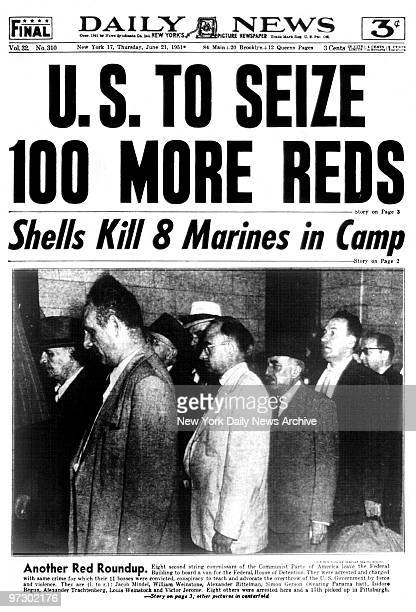 Daily News Front page June 21 1951 US TO SEIZE 100 MORE REDS Shells Kill 8 Marines in Camp Eight second string commissars of the communist Party of...