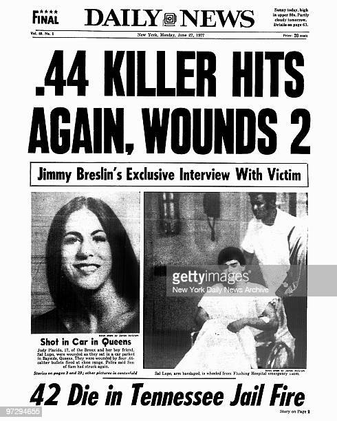 Daily News Front page June 27 Headline: .44 KILLER HITS AGAIN, WOUNDS 2, Jimmy Breslin's Exclusive Interview With Victim, Shot in Car in Queens......