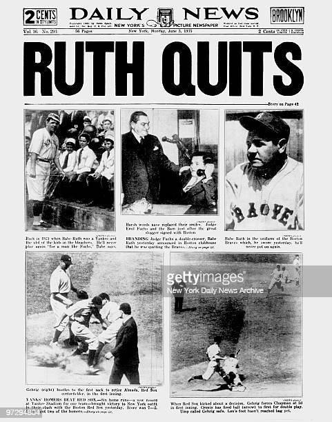 Daily News front page June 8 Headlines RUTH QUITS Babe Ruth