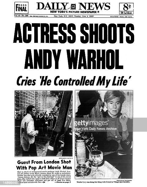 Daily News front page June 4 1968 Headline ACTRESS SHOOTS ANDY WARHOL Cries 'He Controlled My Life' Guest From London With Pop Art Movie Man Shot in...