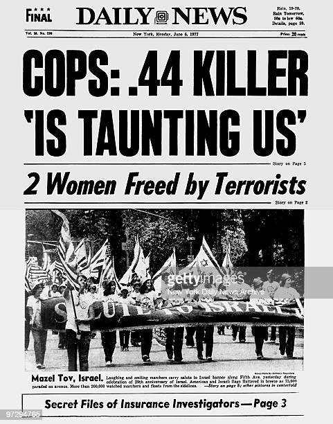 Daily News Front page June 6 Headline COPS 44 KILLER 'IS TAUNTING US' 2 Women Freed by Terrorists David Berkowitz Son of Sam